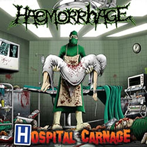 Haemorrhage: Hospital Carnage (Audio CD)