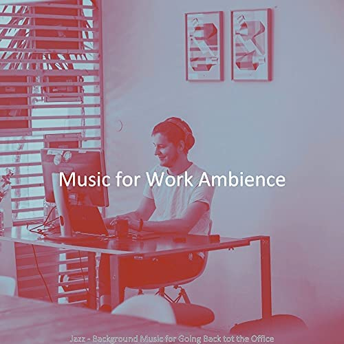 Music for Work Ambience