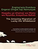 The Amazing Migration Of Lucky The Wildebeest