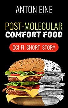 Post-molecular Comfort Food by [Anton Eine, Simon Geoghegan]