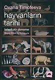 Hayvanlarin Tarihi; Felsefi Bir Deneme