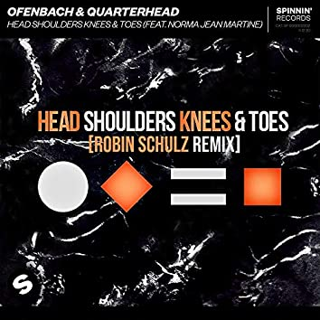 Head Shoulders Knees & Toes (feat. Norma Jean Martine) [Robin Schulz Remix]