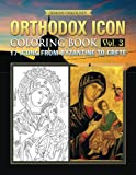 Orthodox Icon Coloring Book Vol. 3: 17 Icons from Byzantine to Crete