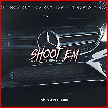 Shoot em (feat. Boren)