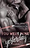 You Were Mine Yesterday (Time for Passion-Reihe 2)