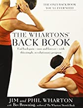 The Wharton's Back Book: End Back Pain--Now and Forever--With This Simple, Revolutionary Program by Jim Wharton (2003-08-23)