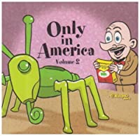 Only In America - Volume 2 by Various (2003-05-15)