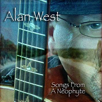 Songs from a Neophyte