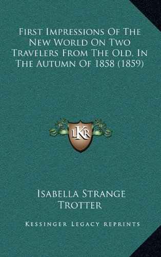 First Impressions of the New World on Two Travelers from the