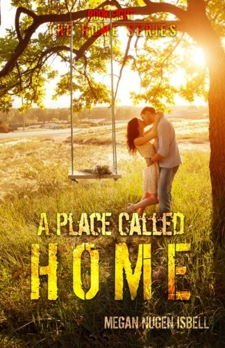 A Place Called Home (The Home Series)