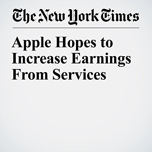 Apple Hopes to Increase Earnings From Services copertina