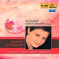 Grutzmann Plays Schumann by ROBERT SCHUMANN (2011-05-31)