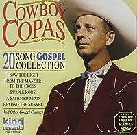 20 Song Gospel Collection by Copas Cowboy (2003-05-03)