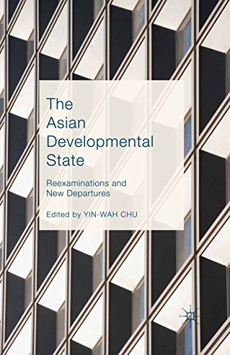 The Asian Developmental State: Reexaminations and New Departures (English Edition)