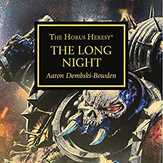 The Long Night     Horus Heresy              By:                                                                                                                                 Aaron Dembski-Bowden                               Narrated by:                                                                                                                                 Gareth Armstrong,                                                                                        Tim Bentinck,                                                                                        Jane Collingwood,                   and others                 Length: 42 mins     10 ratings     Overall 4.9