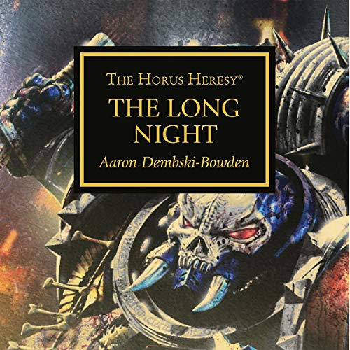The Long Night     Horus Heresy              By:                                                                                                                                 Aaron Dembski-Bowden                               Narrated by:                                                                                                                                 Gareth Armstrong,                                                                                        Tim Bentinck,                                                                                        Jane Collingwood,                   and others                 Length: 42 mins     9 ratings     Overall 4.9