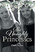 The Naughty Princesses