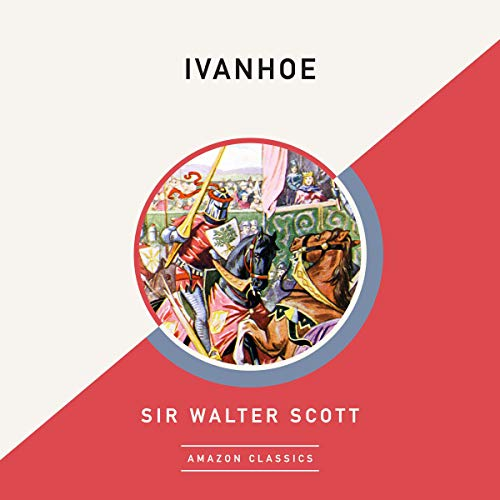 Ivanhoe (AmazonClassics Edition) cover art