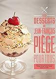 Les desserts de Jean-François Piège pour tous - Recettes superfaciles pour faire aussi bien que le chef (Beaux Livres Cuisine) - Format Kindle - 16,99 €