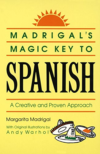 Compare Textbook Prices for Madrigal's Magic Key to Spanish: A Creative and Proven Approach Reissue Edition ISBN 8601404701375 by Margarita Madrigal,Andy Warhol