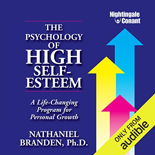 The Psychology of High Self-Esteem audiobook cover art