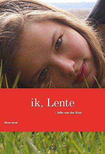 ik, Lente