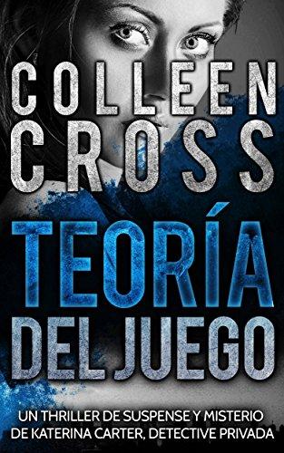Teoría del Juego de Colleen Cross