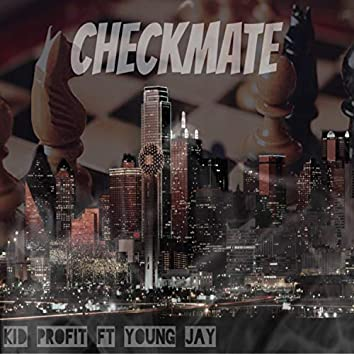 CheckMate (feat. Young Jay)