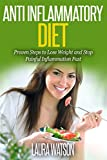 Anti Inflammatory Diet: Proven Steps to Lose Weight and Stop Painful Inflammation Fast