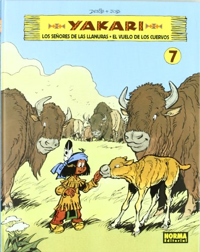 Yakari 7: Los Senores De Las Llanuras & El Vuelo De Los Cuervos / the Lords of the Lands & the Flight of the Crows