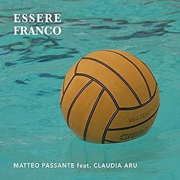 Essere Franco (feat. Claudia Aru)