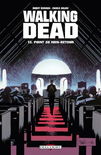 Walking Dead T13 : Point de non-retour