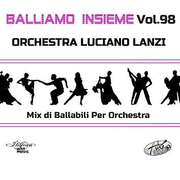 Balliamo insieme, Vol. 98 (Mix di ballabili per orchestra)