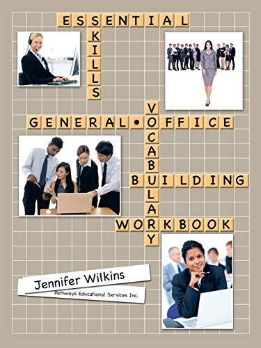 Essential Skills: A General Office Vocabulary Building Workbookの詳細を見る