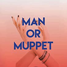 Best muppet or a man song Reviews