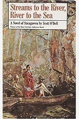 Streams to the River, River to the Sea: A Novel of Sacagawea Kindle Edition