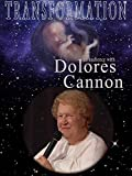 Transformation: An Audience with Dolores...