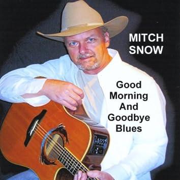Good Morning and Goodbye Blues
