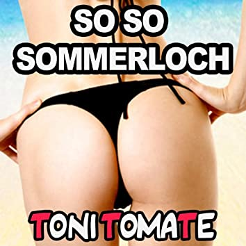 SO SO Sommerloch