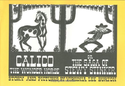 Calico the Wonder Horse, or the Saga of Stewy Stinkerの詳細を見る
