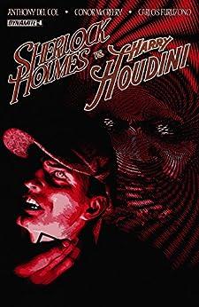 Sherlock Holmes vs. Harry Houdini #4 (of 5): Digital Exclusive Edition by [Anthony Del Col, Conor McCreery, Carlos Furuzono]