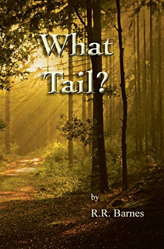 Book: What Tail? by Roberta R. Barnes