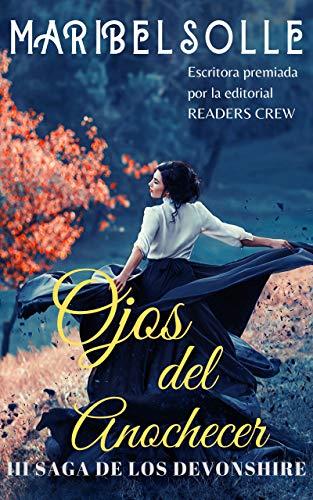 Novela Histórica Romántica: Ojos del anochecer (III Saga ...