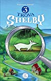 Trova Shelby!