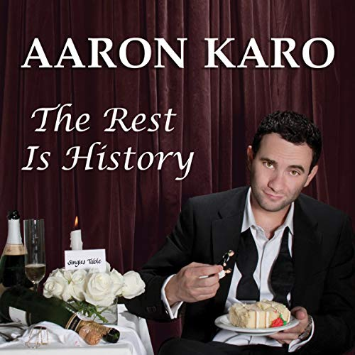 Aaron Karo     The Rest Is History              By:                                                                                                                                 Aaron Karo                               Narrated by:                                                                                                                                 Aaron Karo                      Length: 1 hr and 3 mins     Not rated yet     Overall 0.0