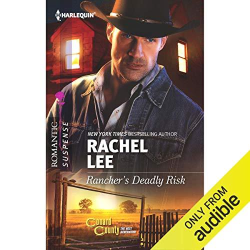 Rancher's Deadly Risk Audiobook By Rachel Lee cover art