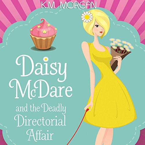 Daisy McDare and the Deadly Directorial Affair audiobook cover art
