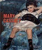 Mary Cassatt - Une impressionniste américaine à Paris de Nancy Mowll Mathews