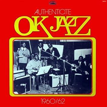OK Jazz Authenticité (1960-1962)