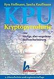 KPU, Kryptopyrrolurie - eine häufige, aber vergessene Stoffwechselstörung